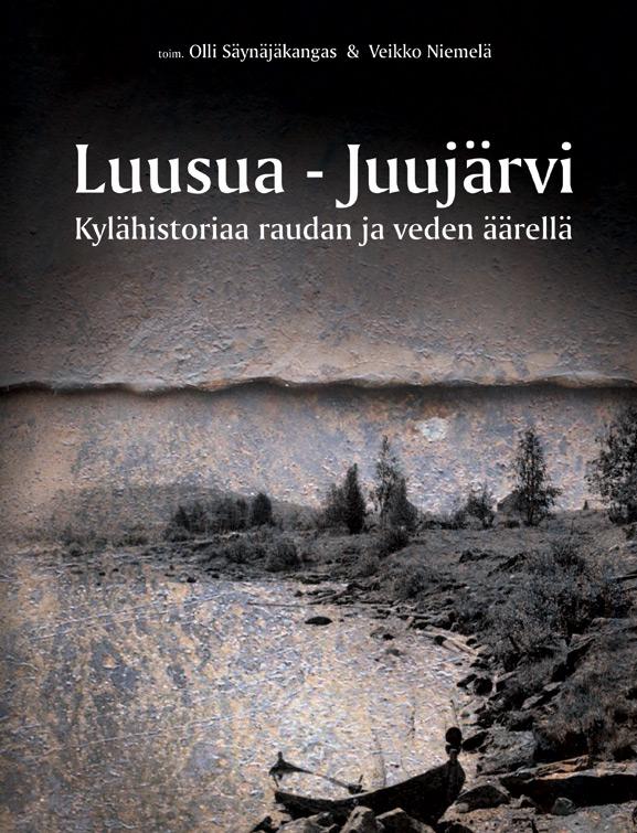 Luusua - Juujarvi - Kylähistoriaa raudan ja veden äärellä